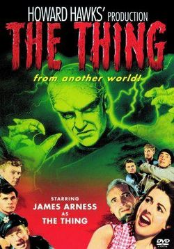 Нечто из другого мира — The Thing from Another World (1951)