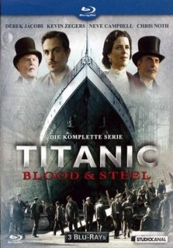 Титаник: Кровь и сталь — Titanic: Blood and Steel (2012)