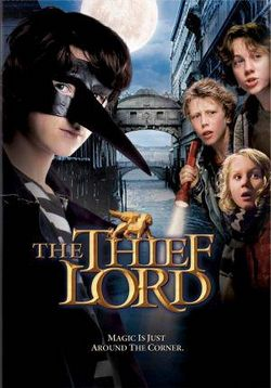Лорд Вор — The Thief Lord (2006)