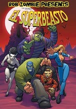 Призрачный мир Эль Супербисто — The Haunted World of El Superbeasto (2009)