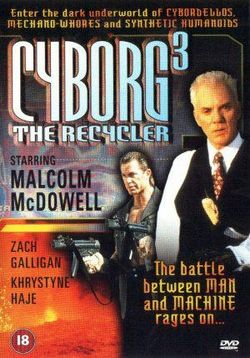 Киборг 3: Переработчик — Cyborg 3: The Recycler (1994)