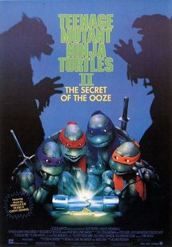Черепашки-ниндзя 2: Тайна изумрудного зелья — Teenage Mutant Ninja Turtles II: The Secret of the Ooze (1991)