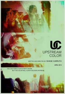 Примесь — Upstream Color (2013)