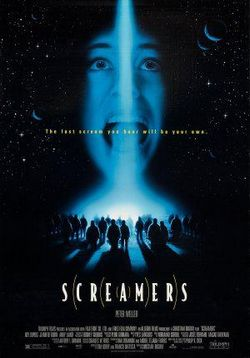 Крикуны — Screamers (1995)