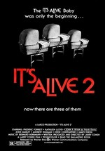 Оно Живо 2 (Оно Живо Снова) (Выродок 2) — It's Alive 2: It Lives Again (1978)